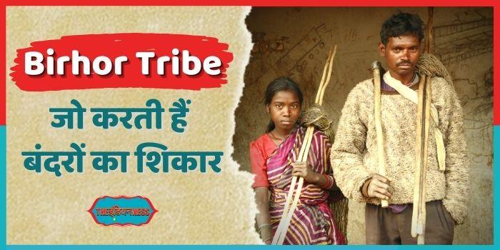 Birhor Tribe