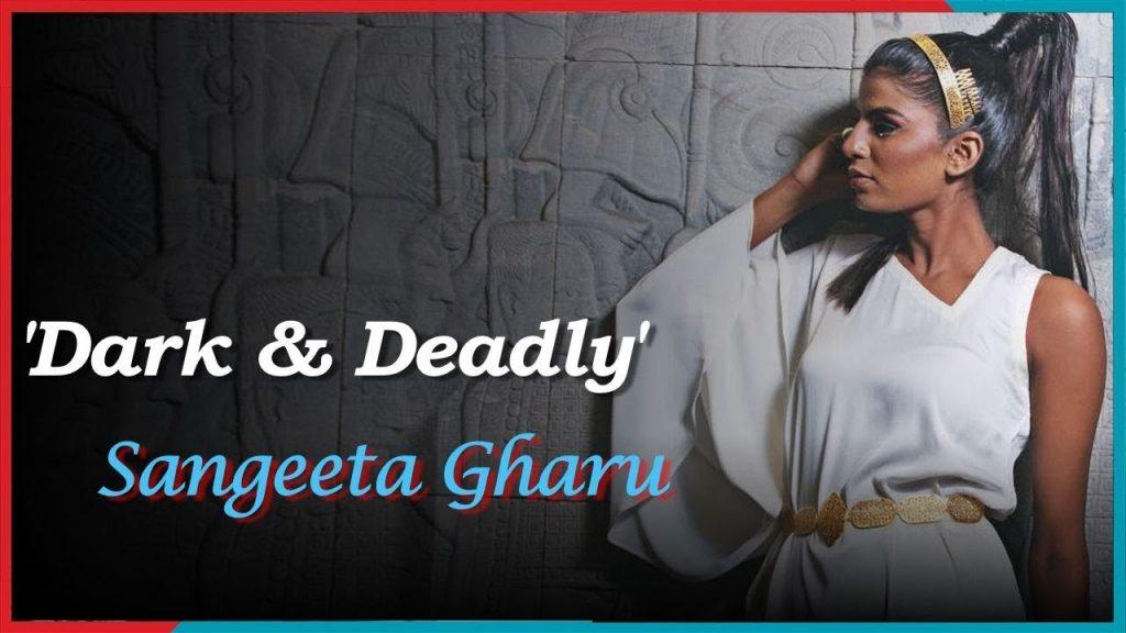 Sangeeta Gharu,संगीता घारू,मॉडल,model,the indianness,डार्क और डेडली,Dark & Deadly
