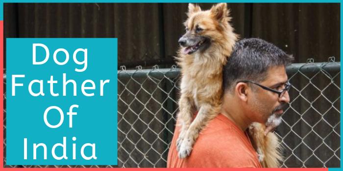 Dog Father of India, जिन्होंने कुत्तों के लिए बनाई है एक सेंक्चुअरी