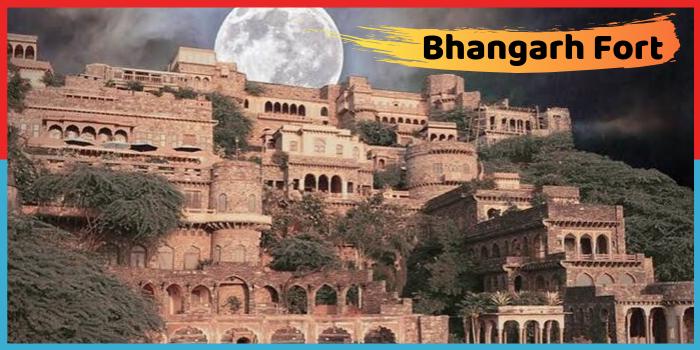 भानगढ़ किला- जिसे कहा जाता है सबसे डरावना भूतों का गढ़