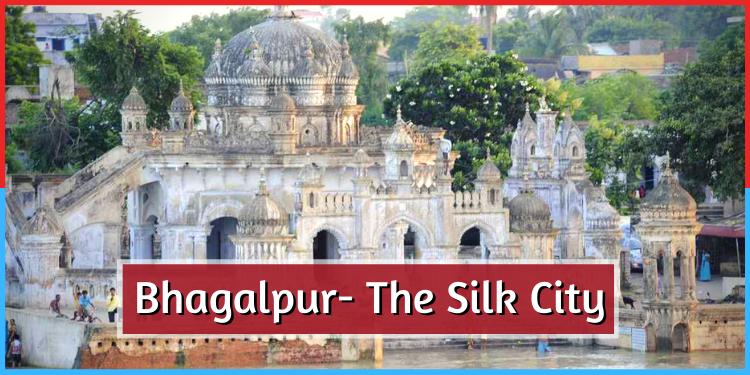भारत के इतिहास को करीब से देखना चाहते हैं तो जाईए 'भागलपुर'