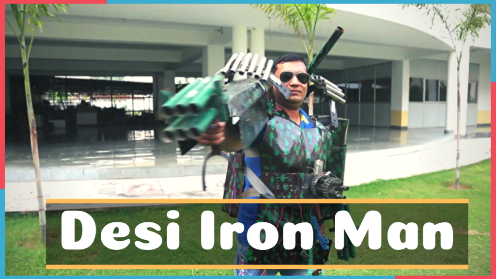 Desi Iron Man