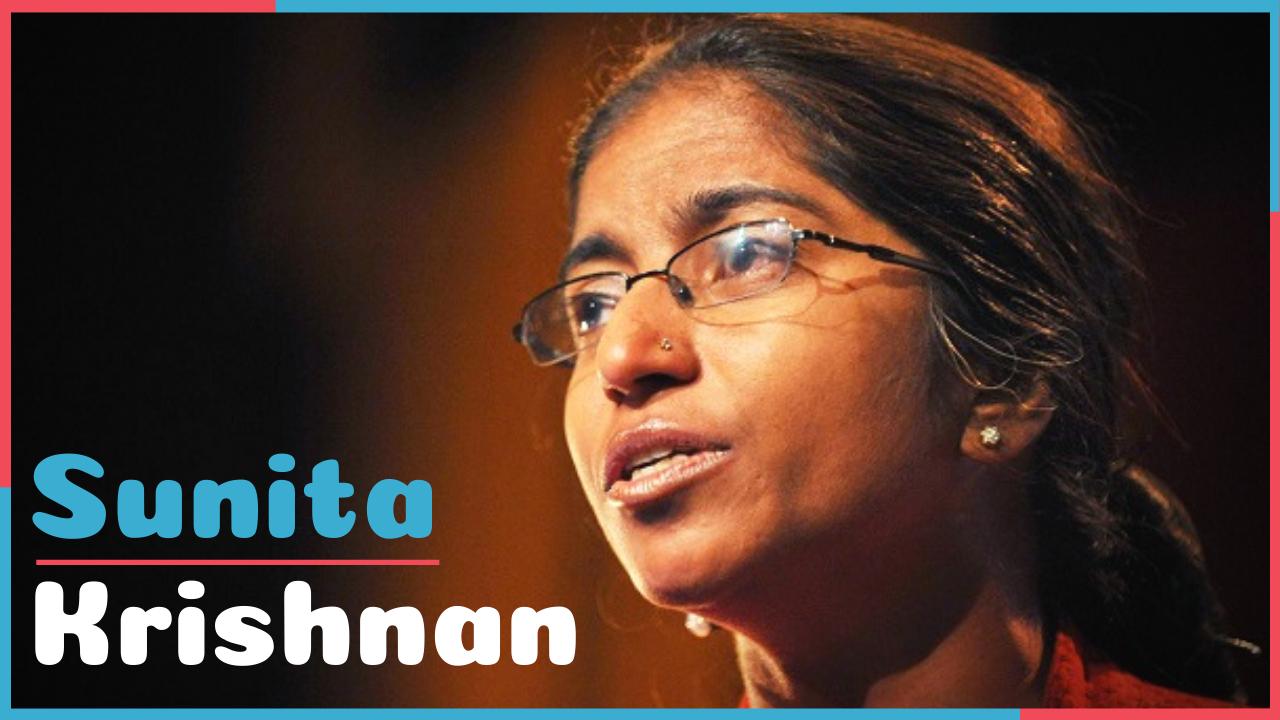 Sunita Krishnan- सिर्फ एक नाम नहीं पूरी दास्तां