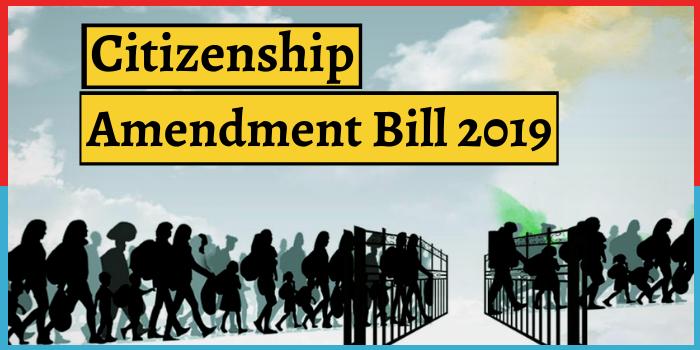 Citizenship Amendment Bill 2019