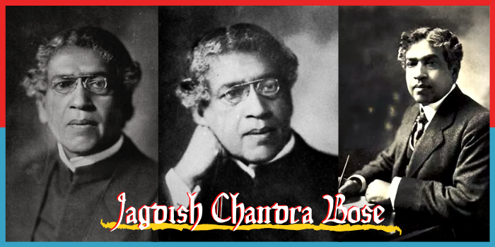 Jagdish Chandra bose - Father of Radio Science