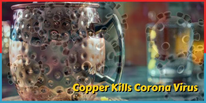 Copper Kills Corona Virus