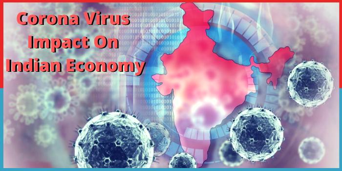 भारत की अर्थव्यवस्था को बड़ा झटका देगा कोरोना वायरस, गिरेगा विकास दर
