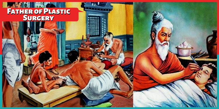 Father of Plastic Surgery
